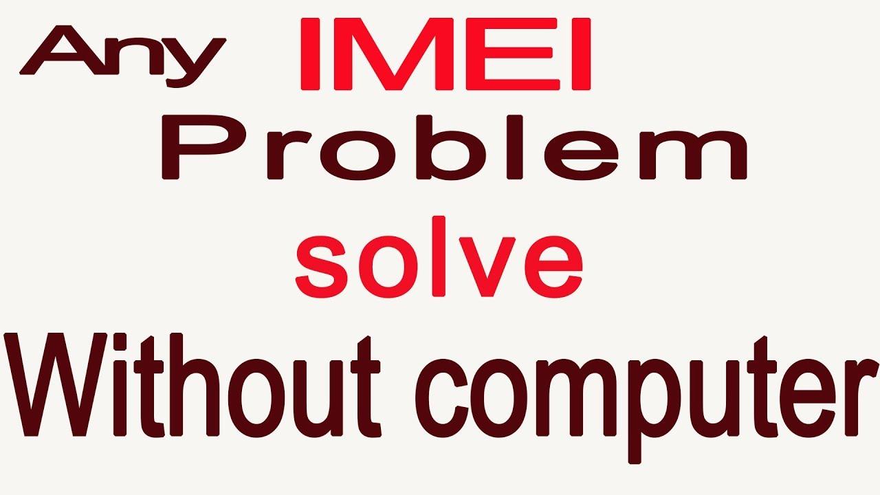 Download Fix Imei Invalid Mtk Permanent Ex Lenovo A319 Mt6572 mp3