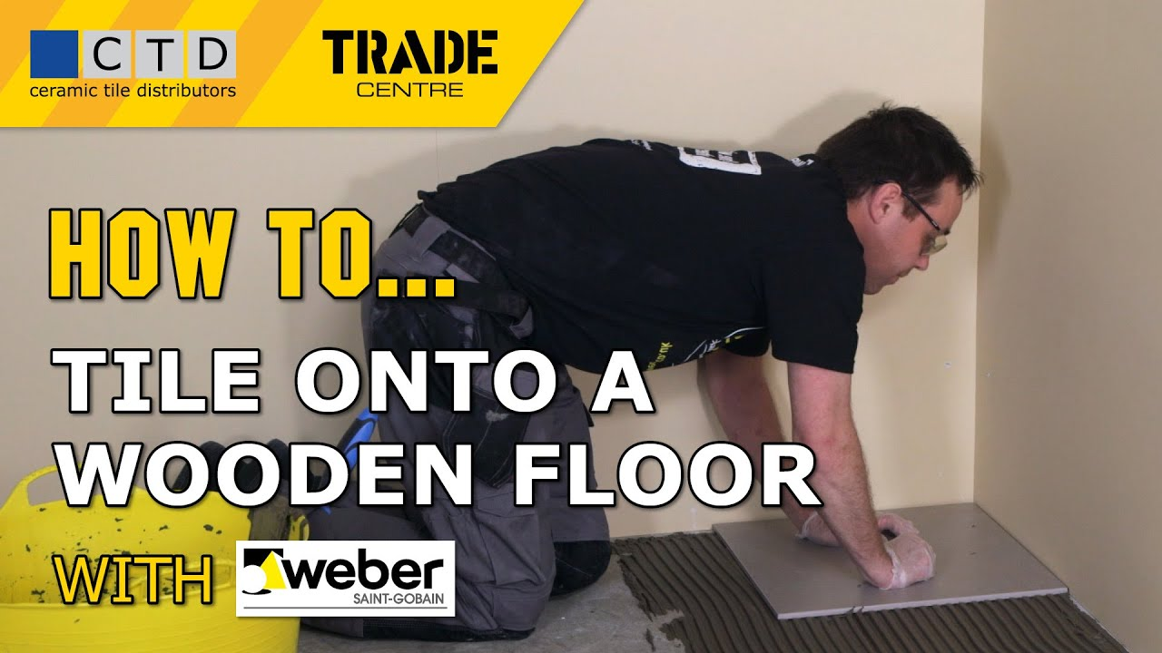 how to tile onto a wooden floor
