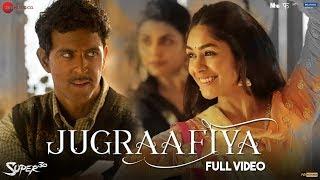 Jugraafiya - Full Video | Super 30 | Hrithik Roshan & Mrunal Thakur | Udit Narayan & Shreya Ghoshal