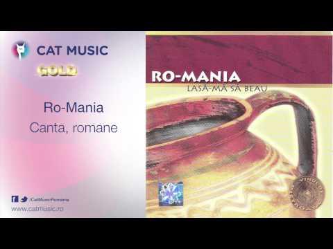 Ro-Mania - Canta, romane