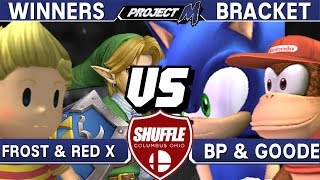 Project M - Frost & Red X (Ness/Link) vs BP & Goode (Sonic/Diddy Kong) - Shuffle BOTM Winners