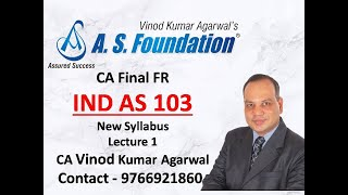 IND AS 103   Business Combination   Lecture 1 by CA Vinod Kumar Agarwal of A S  Foundation Pune
