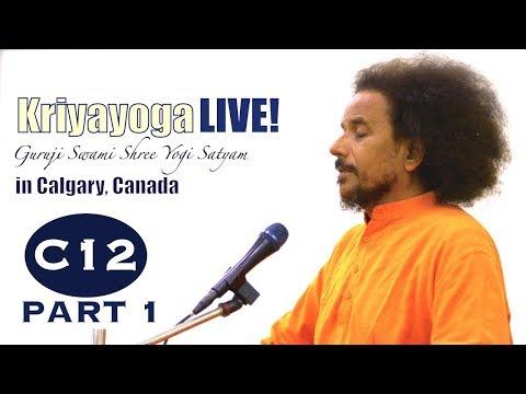 Kriyayoga LIVE 08-03-2018 6am (C12) Calgary Program, Class #12, PART 1
