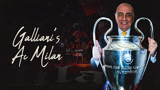 Specials | Galliani's AC Milan: The Story