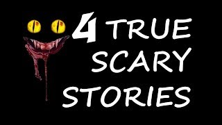 4 True Scary Stories From Around The World | True Scary Reddit Stories