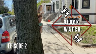 Block Watch (Episode 2)