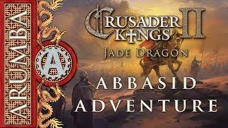CK2 Jade Dragon Abbasid Adventure 1