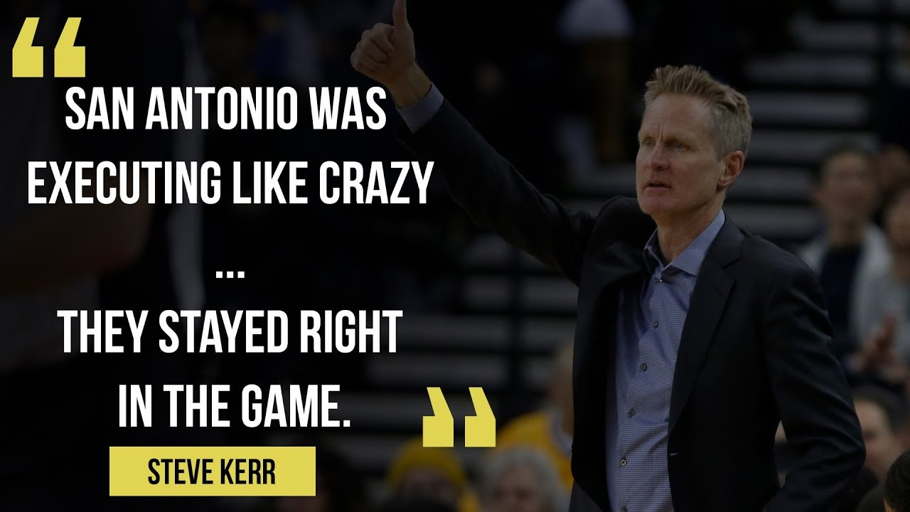 "Warriors Coach Steve Kerr on Spurs: ""San Antonio was executing like crazy"""
