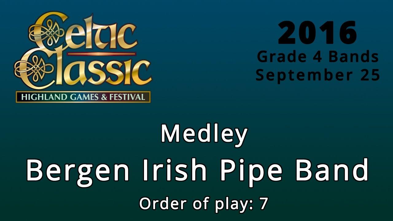 Bergen Irish Pipe Band - Medley - Celtic Classic 2016