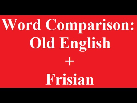 Word Comparison: Old English and Frisian
