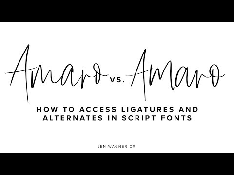 How To Access Ligatures And Alternates In Script Fonts