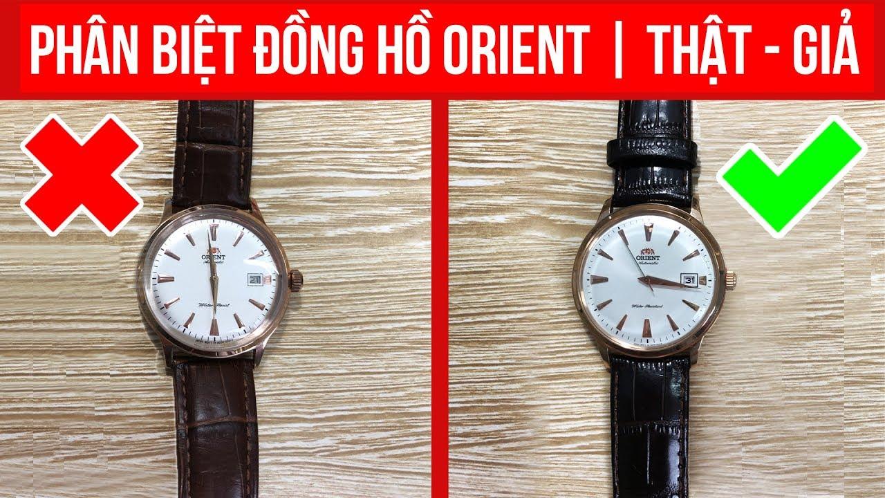 [CẢNH BÁO] – LẬT TẨY đồng hồ Orient Fake – Giống thật 99% | TopWatch.vn