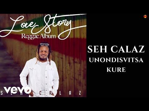 Seh Calaz Unondisvitsa Kure Official Video