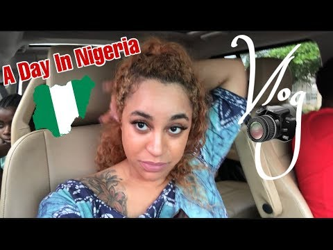 A day in Nigeria! American in Lagos nigeria