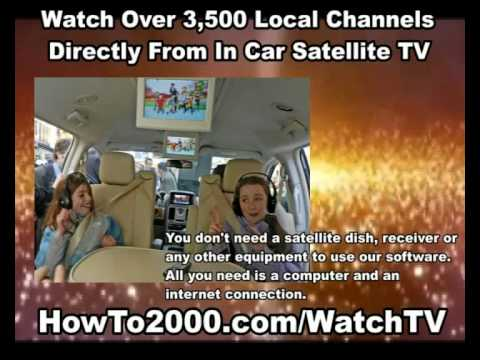 In Car Satellite TV | HowTo2000.com/WatchTV | Watch Over 3500 Local Channels!