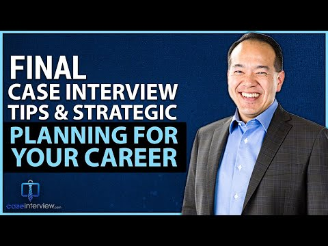Case Interview Tips (Video 12 of 12)
