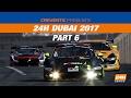 Hankook 24h dubai 2017 race part 6 mp3
