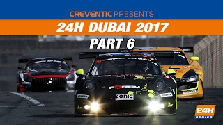 Hankook 24H DUBAI 2017 Race, part 6