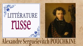 La culture russe : Alexandre Pouchkine (littérature russe)