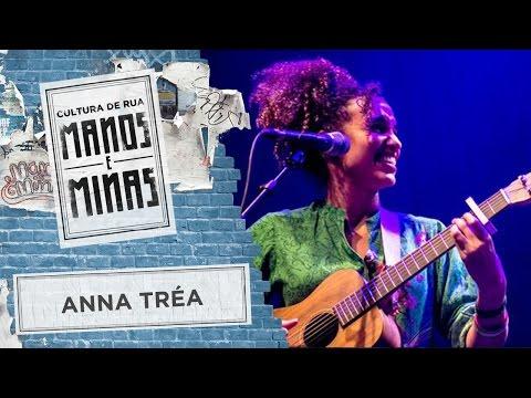 Manos e Minas | Anna Tréa | 01/04/2017