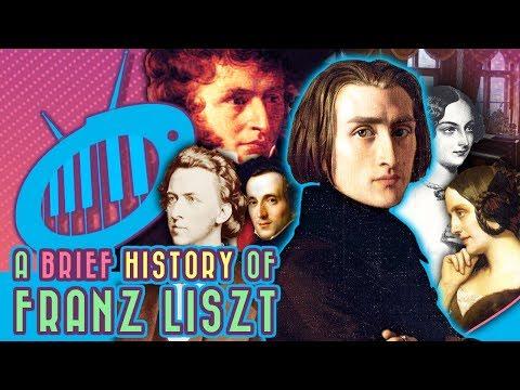 A Brief History of Franz Liszt