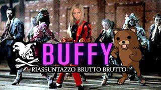 Buffy l'ammazzavampiri - RIASSUNTAZZO BRUTTO BRUTTO