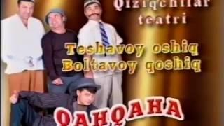 Qahqaha - Teshavoy oshiq, Boltavoy qoshiq nomli konsert dasturi 2009