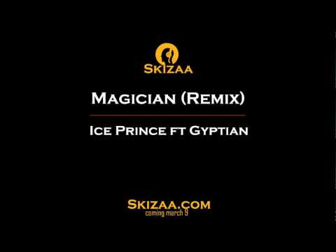 Ice Prince Ft Gyptian -- Magician (Remix)