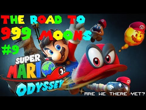 The Road to 999 Moons #9 - The Push for 700 - Super Mario Odyssey #27