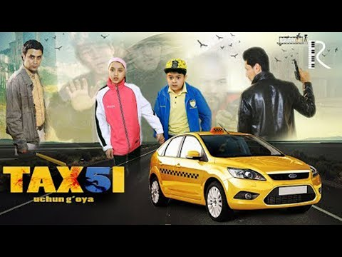 Taxi 5 uchun g'oya o'zbek film   Такси 5 учун гоя узбекфильм