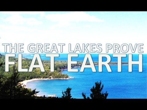 Great Lakes Prove Flat Earth