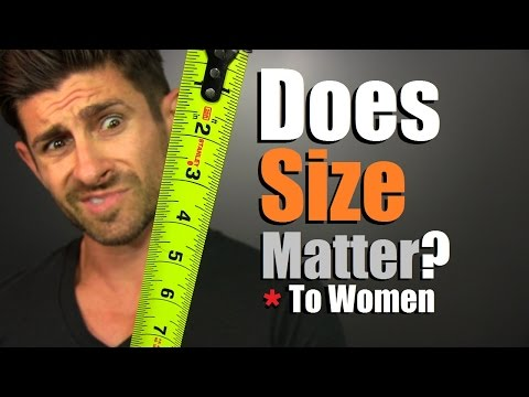Does Size Matter? Do Women Really Care About Penis Size?