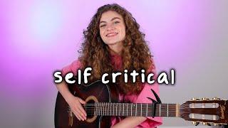 self critical // original song
