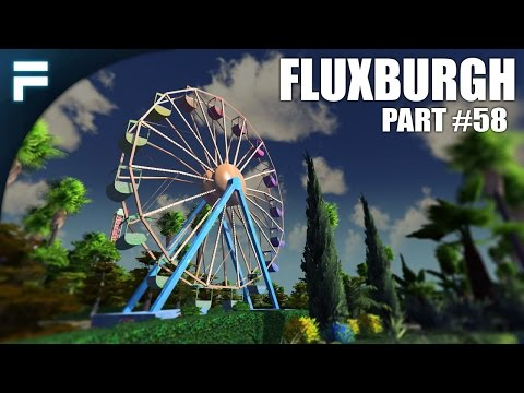 "Cities Skylines - Fluxburgh [PART 58] ""Finishing the Amusement Park!"""