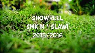 Showreel SMK N 1 Slawi