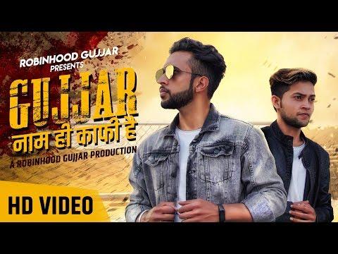 Gujjar Naam Hi Kaafi Hai (Official Video)   Latest Haryanvi Song 2019   DK Singh   Robinhood Gujjar