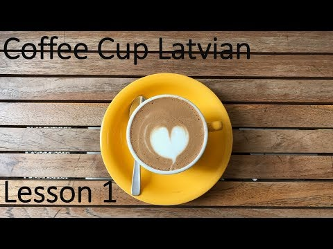 Learn Latvian 5 to 10 minutes a day