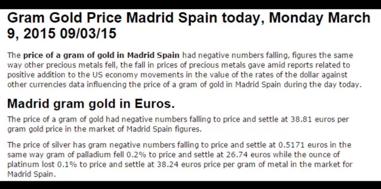 Prices Of Gold Gram Madrid Spain Euros Today March Monday 9 2017 09 03 15