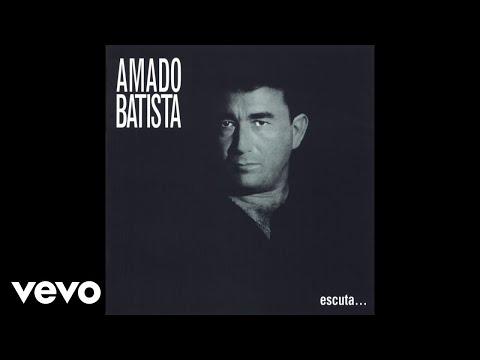 Amado Batista - Escuta