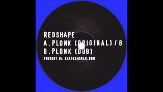 Redshape - Plonk (Dub)