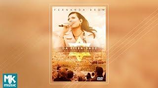 Fernanda Brum - Da Eternidade (Ao Vivo em Israel) - (DVD COMPLETO)