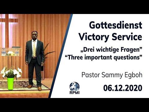 """RPMI-Gottesdienst - 06.12.2020 - Pastor Sammy Egboh """"Drei wichtige Fragen"""""""