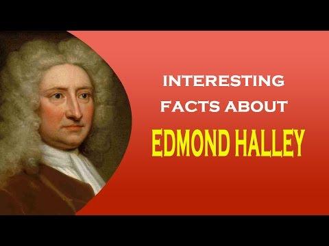 Famous Scientist Edmond Halley Interesting Facts