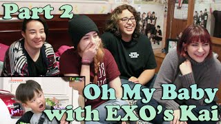 Oh! My Baby EXO's Kai CUT Reaction (Part 2)