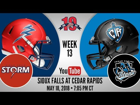 Week 13 | Sioux Falls Storm at Cedar Rapids Titans