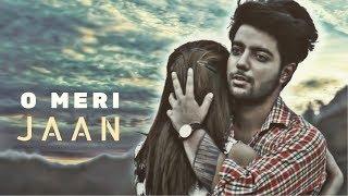 O Meri Jaan - Siddharth Slathia   Official Music Video