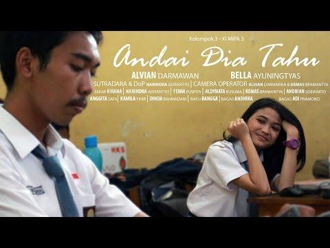 """""""Andai Dia Tahu"""" - Short Movie (2017)   SMA Negeri 1 Surabaya"""