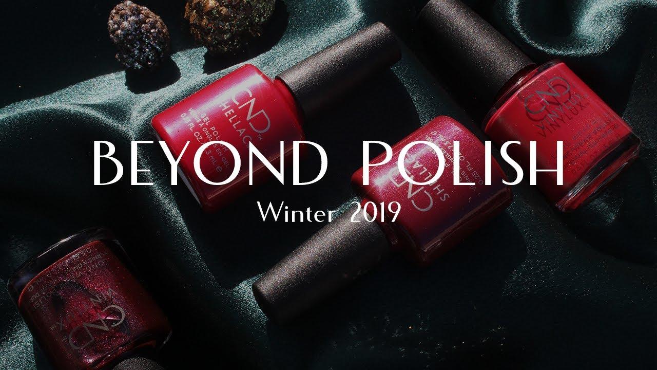 [VIDEO] - Winter 2019 Lookbook - Beyond Polish 2