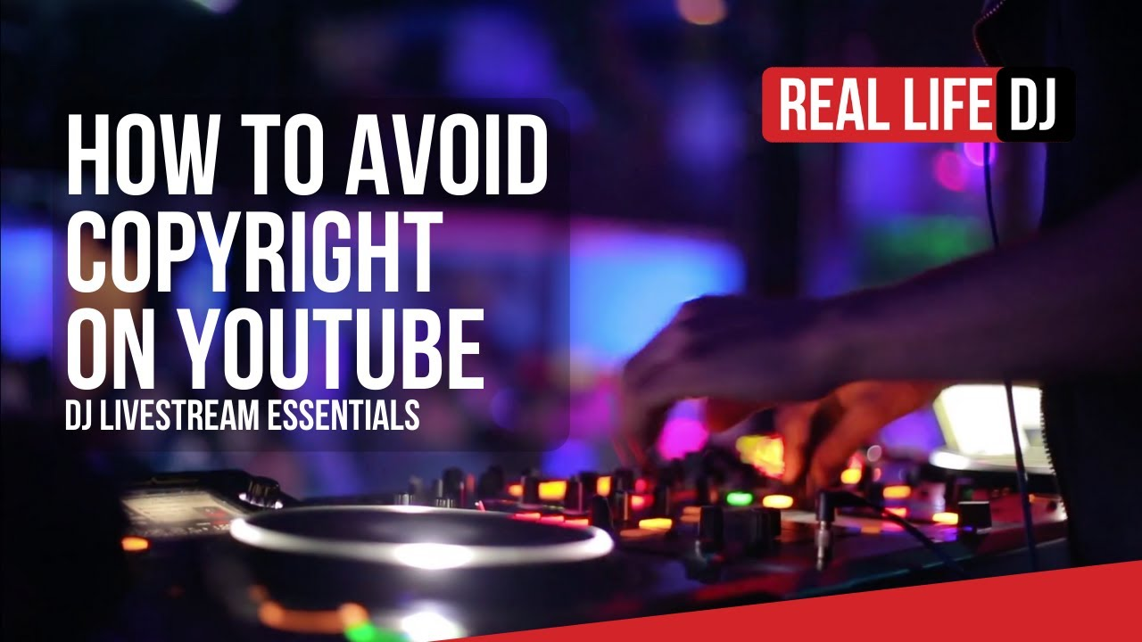 How To Avoid Copyright On Youtube Livestream Tips For Dj Music Real Life Dj Youtube