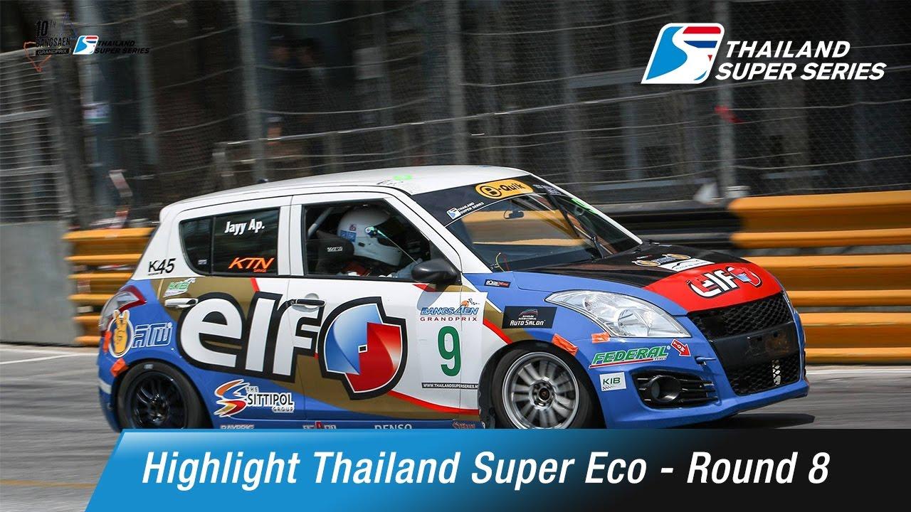 Thailand Super Eco  Round 8 | Bangsaen Street Circuit